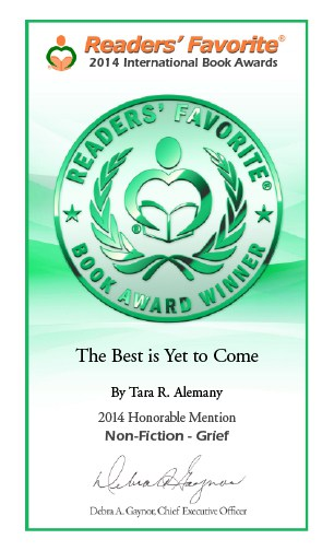 The Best is Yet to Come by Tara R. Alemany - Readers Favorite award