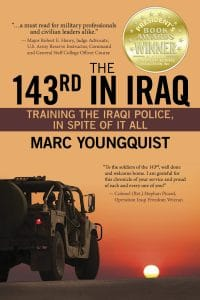 The 143rd in Iraq by Marc Youngquist
