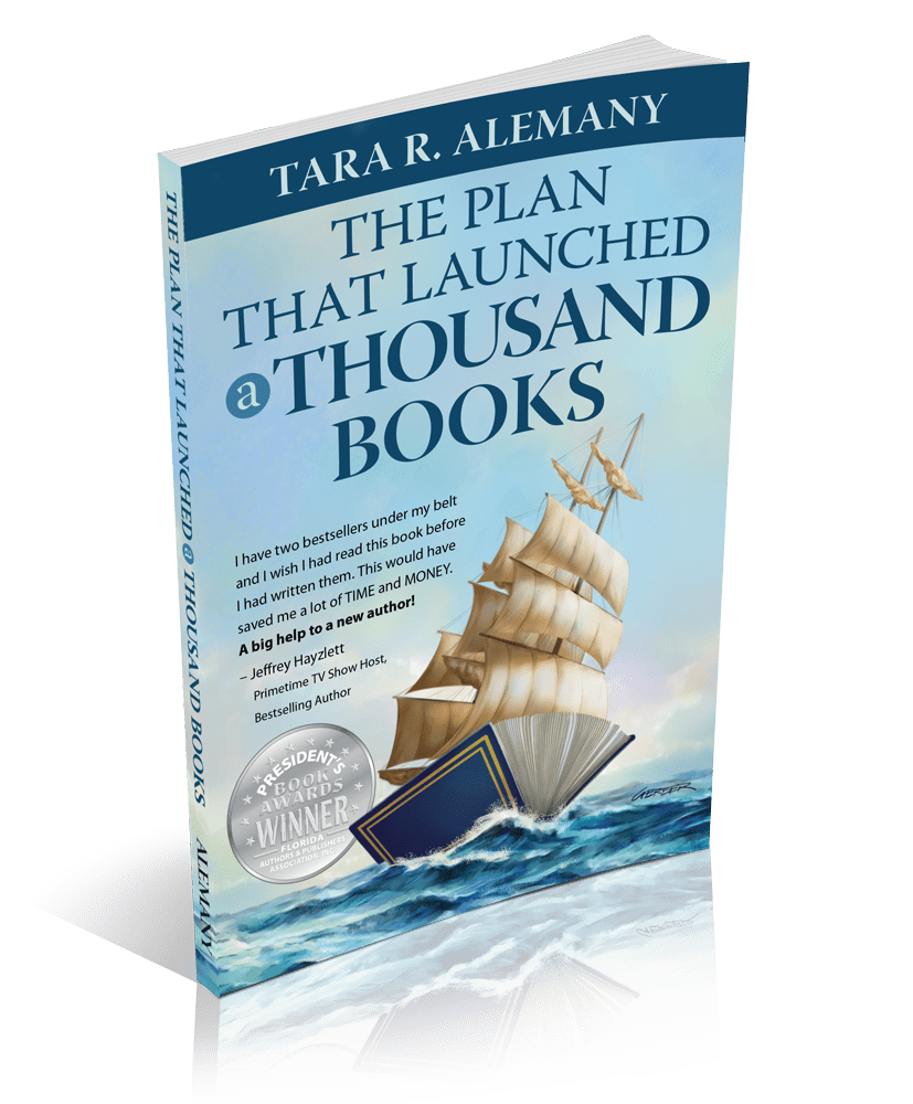 The Plan that Launched a Thousand Books 2nd ed by Tara R. Alemany