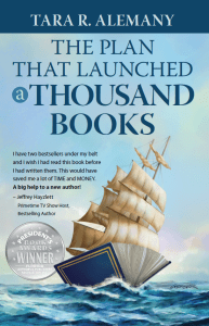 The Plan that Launched a Thousand Books - Tara R. Alemany