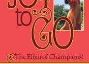 Joy to Go: The Elixir of Champions, 2nd ed.