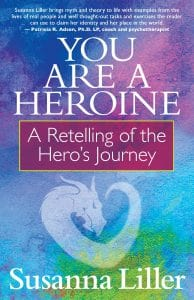 You Are a Heroine by Susanna Liller