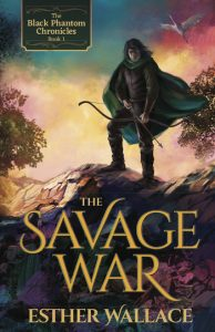 The Savage War by Esther Wallace