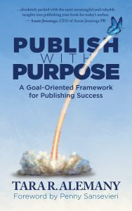 Publish with Purpose by Tara R. Alemany