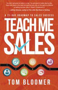 Teach Me Sales by Tom Bloomer