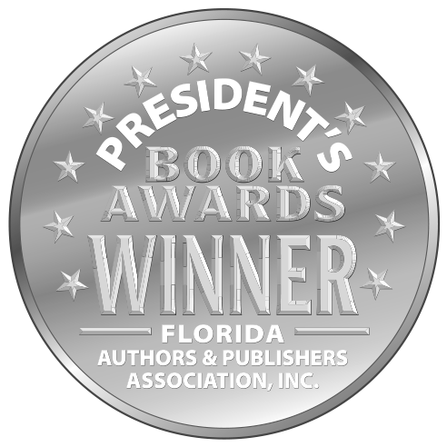 Florida Authors and Publishers Association's Presidents Book Award